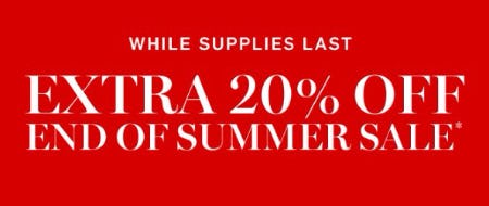 Extra 20% Off End of Summer Sale