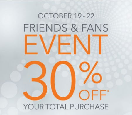 30% Off Friends & Fans Event