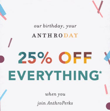 25% Off Everything from Anthropologie