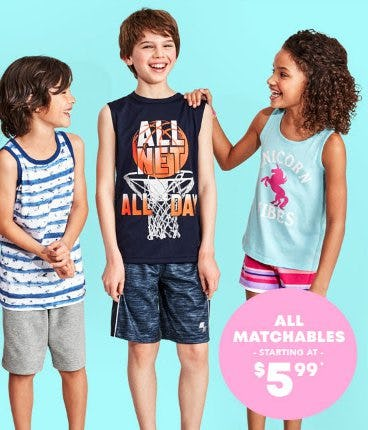 All Matchables Starting at $5.99