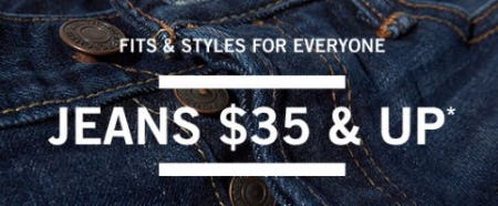 Jeans $35 & Up