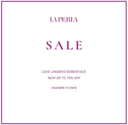 Sale up to 75% Off from La Perla