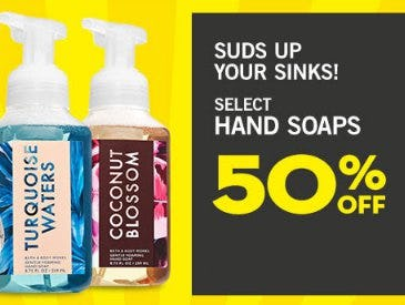 Select Hand Soaps 50% Off