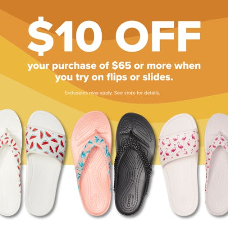 TRY ON OUR FLIPS AND SLIDES AND SAVE $10! from Crocs