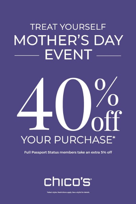 55e094bd9 Mother s Day Event - 40% off Your Purchase from chico s