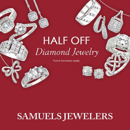 Half Off Sale from Samuels Jewelers