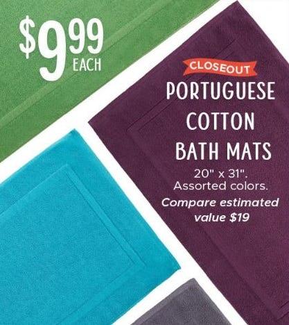 $9.99 Each Portuguese Cotton Bath Mats