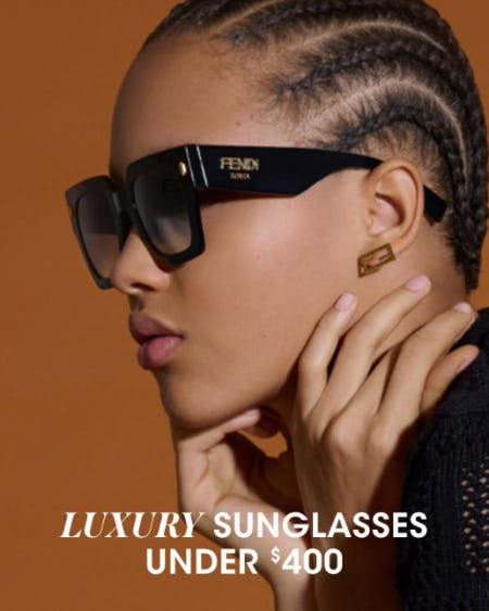 Luxury Sunglasses Under $400 from Bloomingdale's