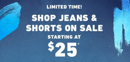 c91fa1d50b5 Hurry in and shop jeans   shorts on sale starting at  25 in store.