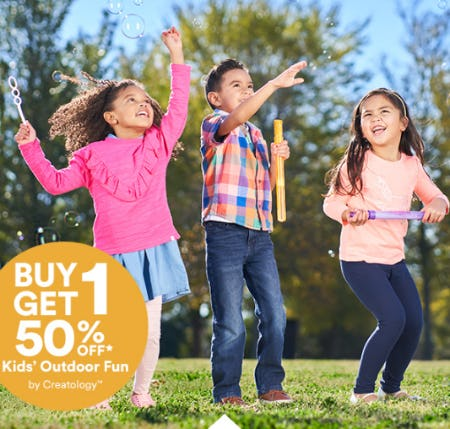 B1G1 50% Off Kids' Outdoor Fun from Michaels