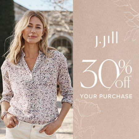 30% off your Purchase from J.Jill