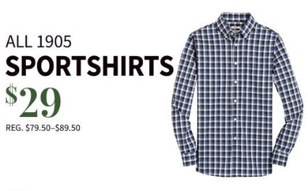 All 1905 Sportshirts $29 from Jos. A. Bank