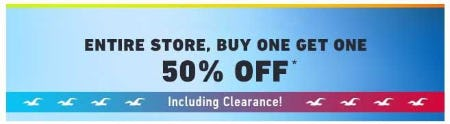 Entire Store, Buy One Get One 50% Off