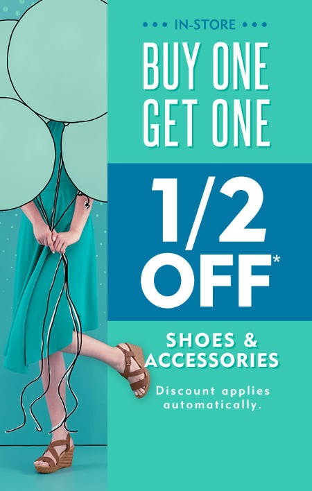 BOGO 1/2 Off on Shoes & Accessories