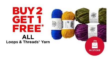 B2G1 Free All Loop & Threads Yarn from Michaels