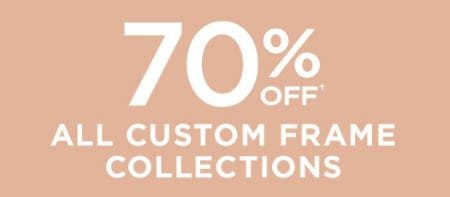 70% Off All Custom Frame Collections from Michaels