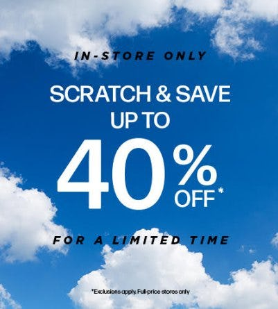 SCRATCH & SAVE UP TO 40% OFF* from Steve Madden