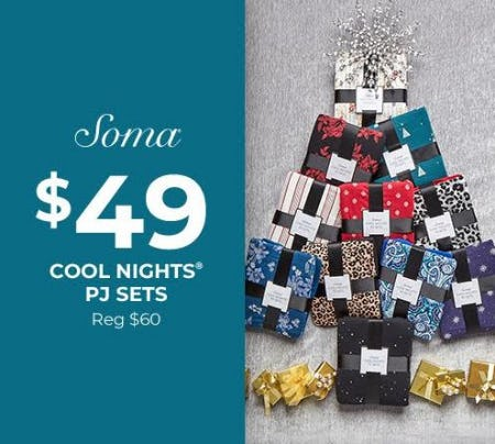 $49 COOL NIGHTS PJ SETS from Soma Intimates