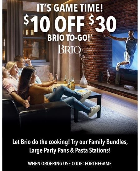 $10 Off Catering To-Go Options of $30 or More from Brio Tuscan Grille
