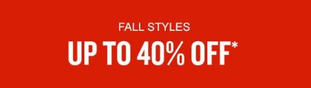 Fall Styles up to 40% Off