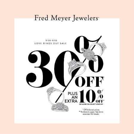 Love Ring Out Sale from Fred Meyer Jewelers