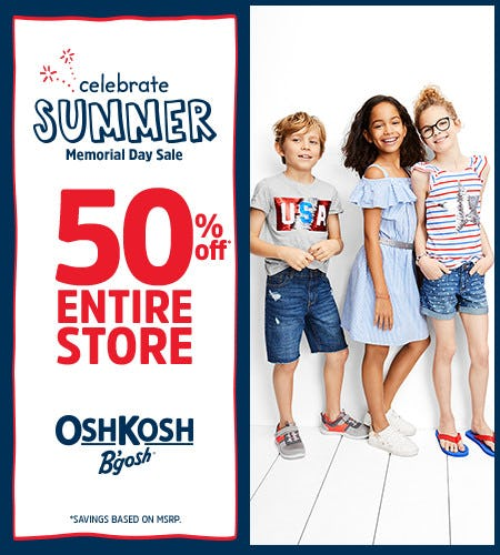 Celebrate Summer Memorial Day Sale Vibes 50 Off* Entire Store from Oshkosh B'gosh