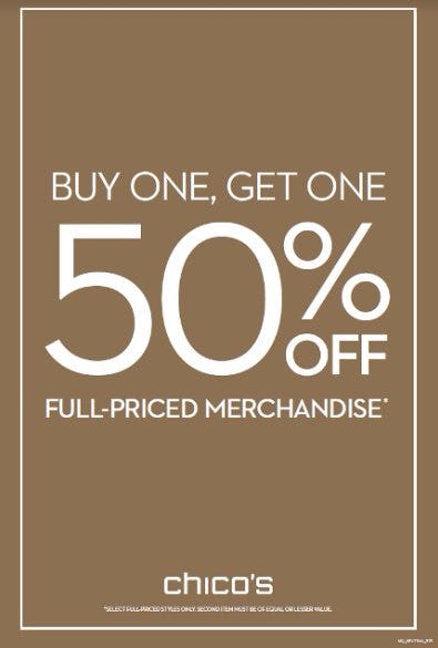 BUY ONE, GET ONE 50% FULL-PRICED MERCHANDISE